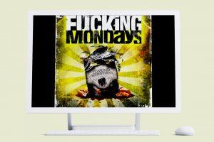 Maqueta Fucking Mondays